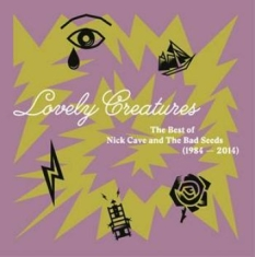 Nick Cave & The Bad Seeds - Lovely Creatures-The Best Of