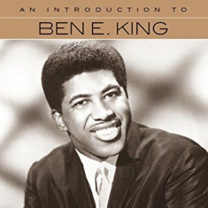 Ben E. King - An Introduction To