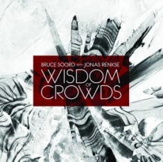 Soord Bruce With Jonas Renkse - Wisdom Of Crowds