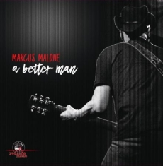 Malone Marcus - A Better Man
