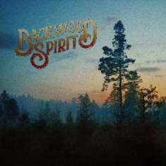 Backwood Spirit - Backwood Spirit