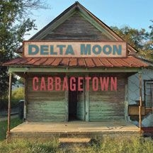 Delta Moon - Cabbagetown