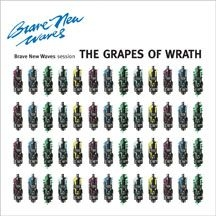 Grapes Of Wrath - Brave New Waves Session