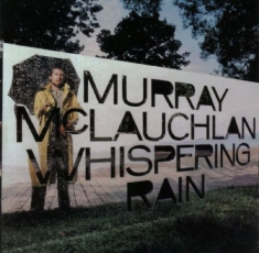 Mclauchlan Murray - Whispering Rain