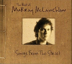 Mclauchlan Murray - Songs From The Street
