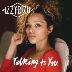 Bizu Izzy - Talking To You