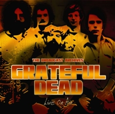 Grateful Dead - Live On Air