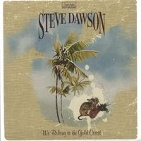 Dawson Steve - We Belong To The Gold Coast