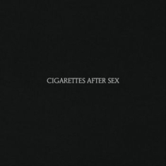 Cigarettes After Sex - Cigarettes After Sex i gruppen CD / Rock hos Bengans Skivbutik AB (2417931)