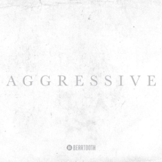 Beartooth - Aggressive - Deluxe (Cd+Dvd)