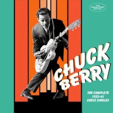 Chuck Berry - Complete Chess Singles 1955-61