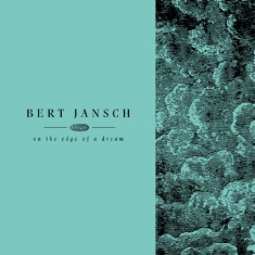 Bert Jansch - Living In The Shadows Part 2: On Th