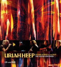 Uriah Heep - Future Echoes Of The Past(2Cd/1Dvd)