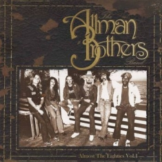 Allman Brothers Band - Almost The Eighties Vol. 1