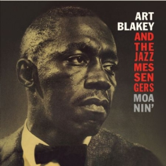 Blakey Art & The Jazz Messengers - Moanin'