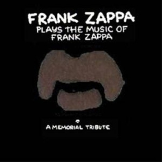 Frank Zappa - Plays The Music Of Frank Zappa