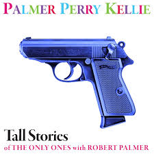 PPK - Tall Stories Of The Only Ones With Rober