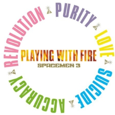 Spacemen 3 - Playing With Fire (180G Black Vinyl