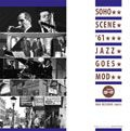 Various artists - Soho Scene 61 Jazz Goes Mod