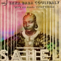Inna Baba Coulibaly with Ali Farke Touré - Sahel (Rsd 2017) 10