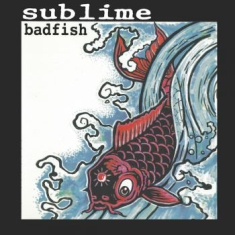 Sublime - Badfish Ep (12