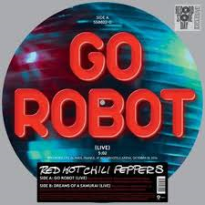 Red Hot Chili Peppers - Go Robot / Dreams Of A Samurai - Picture Disc