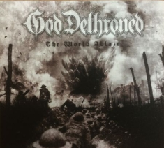 God Dethroned - The World's Ablaze