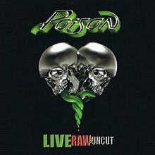 Poison - Live, Raw & Uncut (Cd+Dvd)