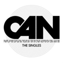 Can - Singles