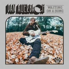 Dan Auerbach - Waiting On A Song (Vinyl)