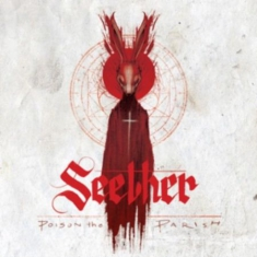 Seether - Poison The Parish (Vinyl)