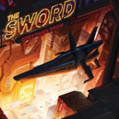 Sword - Greetings From...
