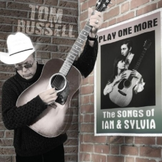 Russell Tom - Play On MoreSongs Of Ian & Sylvia