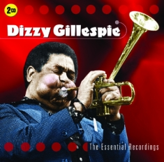 Dizzy Gillespie - Essential Recordings