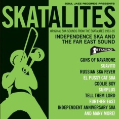 Skatalites - Independence Ska And Far East Sound