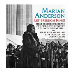 Anderson Marian - Let Freedom Ring!
