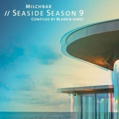 Blank & Jones - Milchbar 9 Seaside Season