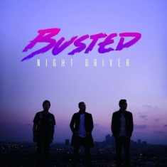 Busted - Night Driver (Vinyl)