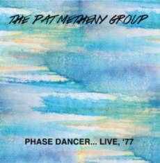 Pat Metheny Group - Phase Dancer Live 77