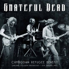 Grateful Dead - Cambodian Refugee Benefit 1979