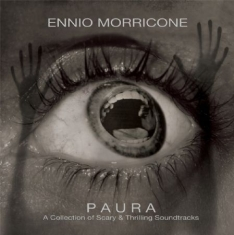 MORRICONE ENNIO - Paura - A Collection Of Scary And T
