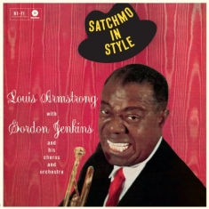 Louis Armstrong - Satchmo In Style + 2 Bonus Tracks!