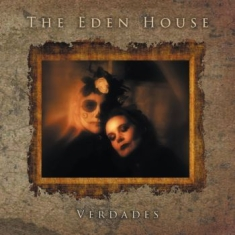 Eden House, The - Verdades/Ours Again