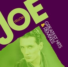 Yellow Joe - Greatest Hits & Remixes