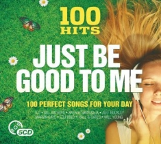 Blandade Artister - Just Be Good To Me - 100 Hits