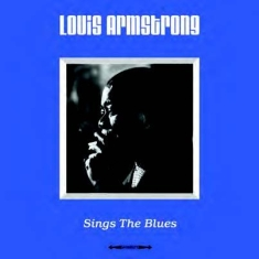Armstrong Louis - Sings The Blues