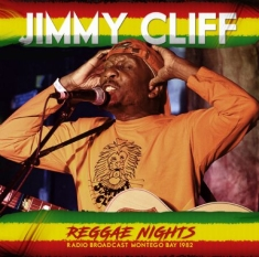 Jimmy Cliff - Reggae Nights - Radio Broadcast 198