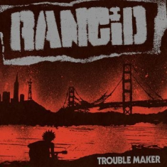 Rancid - Trouble Maker (Ltd Ed Lp Blue Vinyl