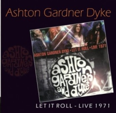 Ashton, Gardner And Dyke - Let It Roll Live 1971
