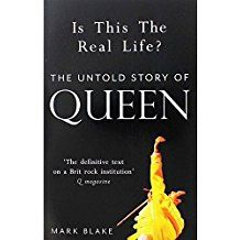 IS THIS THE REAL LIFE. THE UNTOLD STORY OF QUEEN